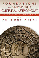 Pdf Foundations of New World Cultural Astronomy