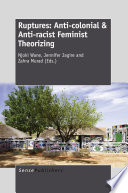 Ruptures  Anti colonial   Anti racist Feminist Theorizing
