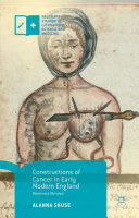 Pdf Constructions of Cancer in Early Modern England Telecharger