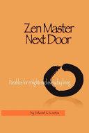 Zen Master Next Door