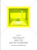 Virtuality and the Art of Exhibition