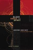 Blood, Bones and Spirit ebook