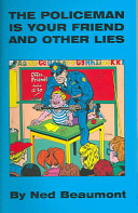 Pdf The Policeman Is Your Friend And Other Lies