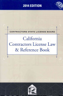 California Contractors License Law & Reference Book 2014