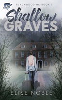 Shallow Graves Pdf [Pdf/ePub] eBook