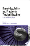 Knowledge Policy And Practice In Teacher Education