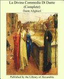 La Divina Commedia Di Dante (Complete)