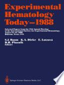 Experimental Hematology Today—1988