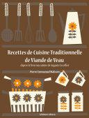 Recettes de Cuisine Traditionnelle de Viande de Veau