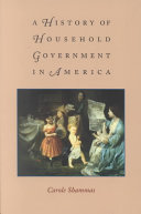 A History of Household Government in America