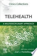 Telehealth   A Multidisciplinary Approach E Book