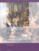 From Criminal to Courtier