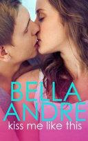 Kiss Me Like This Pdf/ePub eBook
