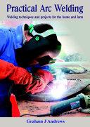 Practical Arc Welding