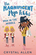 Pdf The Magnificent Mya Tibbs: Mya in the Middle