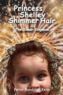 Princess Shelley Shimmer Hair
