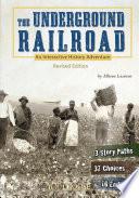 The Underground Railroad Book