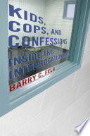 Kids  Cops  and Confessions