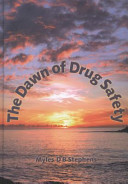 The Dawn of Drug Safety