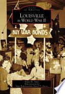 Louisville In World War Ii