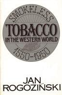 Smokeless Tobacco in the Western World, 1550-1950