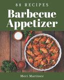 88 Barbecue Appetizer Recipes Pdf/ePub eBook