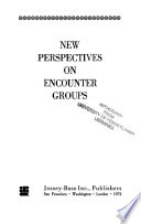 New Perspectives on Encounter Groups