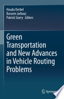 Green Transportation and New Advances in Vehicle Routing Problems