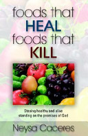 Foods That Heal  Foods That Kill