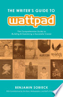 The Writer's Guide to Wattpad