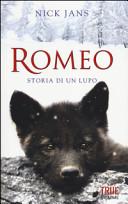 Romeo. Storia di un lupo