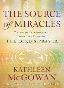 The Source of Miracles