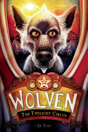 Wolven #2: The Twilight Circus Pdf/ePub eBook