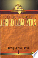 Theoretical Approaches to African Linguistics