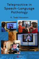 Telepractice in Speech Language Pathology
