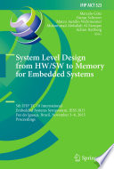 System Level Design from HW SW to Memory for Embedded Systems