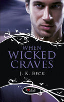 When Wicked Craves: A Rouge Paranormal Romance