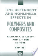 Time Dependent And Nonlinear Effects In Polymers And Composites Book PDF