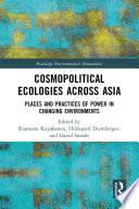 Cosmopolitical Ecologies Across Asia Book