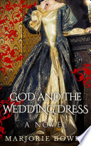 God and the Wedding Dress Book