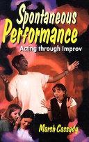 Spontaneous Performance