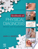 """Textbook of Physical Diagnosis E-Book: History and Examination"" by Mark H. Swartz"