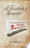 A Teacher   s Memoirs