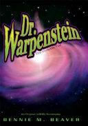 Dr  Warpenstein  the Invisible Foe
