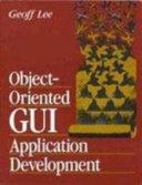 Object oriented GUI Application Development