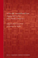 Islam and International Law: Engaging Self-Centrism from a Plurality ...