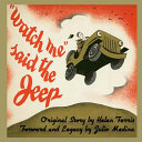 Watch Me Said The Jeep A Classic Children S Storybook PDF