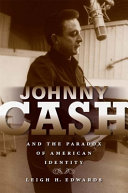 Johnny Cash and the Paradox of American Identity
