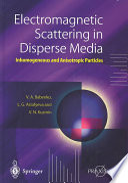 Electromagnetic Scattering in Disperse Media