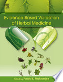 """Evidence-Based Validation of Herbal Medicine"" by Pulok K. Mukherjee"